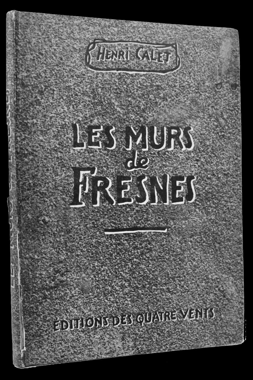 Les murs de Fresnes, Henri Calet, 1945